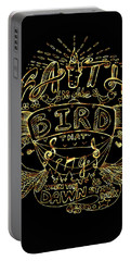 Black And Gold Quote - Faith Is The Bird Portable Battery Charger