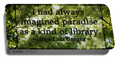 Books Are A Paradise Portable Battery Charger by Angelina Vick