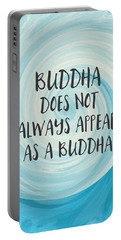 Buddha Does Not Always Appear As A Buddha-zen Art By Linda Woods Portable Battery Charger