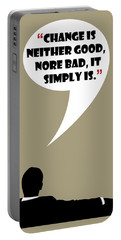Change Is Not Bad - Mad Men Poster Don Draper Quote Portable Battery Charger