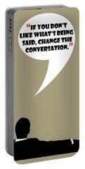 Change The Conversation - Mad Men Poster Don Draper Quote Portable Battery Charger