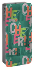 Portable Battery Charger featuring the photograph Cheers Cheerful Text See On Tshirts Pillows Curtains Towels Duvet Covers Phones Christmas Holidays  by Navin Joshi