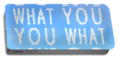 Cloud Skywriting Do What You Love Love What You Do  Portable Battery Charger by Georgeta Blanaru
