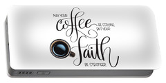 Portable Battery Charger featuring the mixed media Coffee And Faith by Nancy Ingersoll