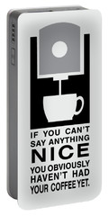 Coffee Makes Me Nice Portable Battery Charger