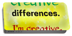 Creative Differences Quote Art Portable Battery Charger