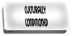 Culturally Condition - Conscious Mindful Quotes Portable Battery Charger