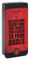 Do Something Every Day Gym Motivational Quotes Poster Portable Battery Charger