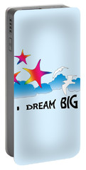 Dream Big Portable Battery Charger by Judi Saunders
