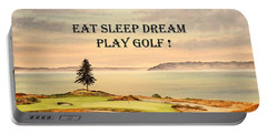 Eat Sleep Dream Play Golf - Chambers Bay Portable Battery Charger by Bill Holkham