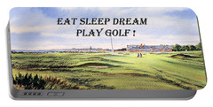 Eat Sleep Dream Play Golf - Royal Troon Golf Course Portable Battery Charger by Bill Holkham