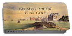 Eat Sleep Drink Play Golf - St Andrews Scotland Portable Battery Charger by Bill Holkham
