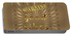 Elegant Gold Warning Good Vibes Typography Portable Battery Charger by Georgeta Blanaru