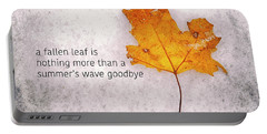 Fallen Leaf On Dirty Ice With Quote Portable Battery Charger
