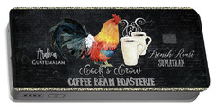 Farm Fresh Rooster 6 - Coffee Bean Roasterie French Roast Portable Battery Charger by Audrey Jeanne Roberts