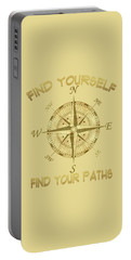 Find Yourself Find Your Paths Portable Battery Charger by Georgeta Blanaru