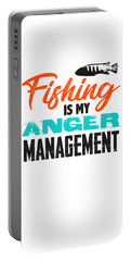 Fishing Is My Anger Management 1 2 Portable Battery Charger