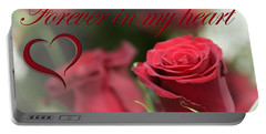 Portable Battery Charger featuring the photograph Forever In My Heart by DJ Florek