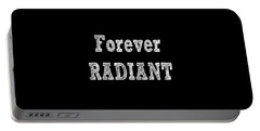 Forever Radiant Positive Self Love Quote Prints Beauty Quotes Portable Battery Charger