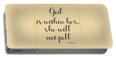 God Is Within Her She Will Not Fall Bible Quote Portable Battery Charger by Georgeta Blanaru