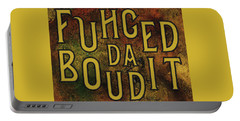 Gold Fuhgeddaboudit Portable Battery Charger