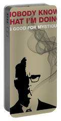 Good For Mystique - Mad Men Poster Roger Sterling Quote Portable Battery Charger