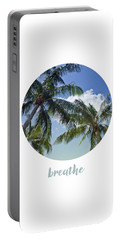 Graphic Art Breathe - Palm Trees Portable Battery Charger