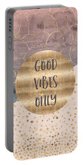 Portable Battery Charger featuring the digital art Graphic Art Good Vibes Only by Melanie Viola