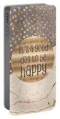 Portable Battery Charger featuring the digital art Graphic Art It Is A Good Day To Be Happy by Melanie Viola