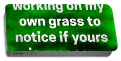 Grass Is Greener Quote Art Portable Battery Charger