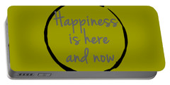 Portable Battery Charger featuring the digital art Happiness Is Here And Now by Julie Niemela