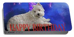 Happy Birthday Westie Portable Battery Charger by Debra Baldwin
