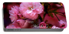 Portable Battery Charger featuring the photograph Happy Mothers Day Spring Pink Cherry Blossoms by Shelley Neff