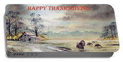 Happy Thanksgiving  Portable Battery Charger by Bill Holkham
