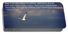 Have The Courage To Follow Your Heart Portable Battery Charger