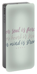 Her Soul Is Fierce Her Heart Is Brave Her Mind Is Strong Portable Battery Charger
