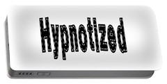 Hypnotized - Love Quote Print Portable Battery Charger