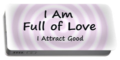 I Am Full Of Love Portable Battery Charger