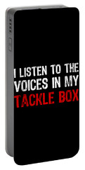I Listen To The Voices In My Tackle Box 2 Portable Battery Charger
