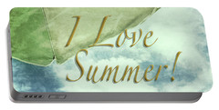 I Love Summer I Portable Battery Charger by Marianne Campolongo