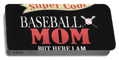 I Never Dreamed I Would Grow Up To Be A Super Cool Baseball Mom But Here I Am Killing It Portable Battery Charger