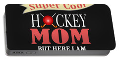 I Never Dreamed I Would Grow Up To Be A Super Cool Hockey Mom But Here I Am Killing It Portable Battery Charger