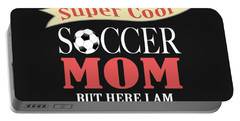 I Never Dreamed I Would Grow Up To Be A Super Cool Soccer Mom But Here I Am Killing It Portable Battery Charger