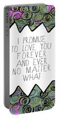 I Promise Portable Battery Charger by Lisa Weedn