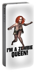 I'm A Zombie Queen Portable Battery Charger