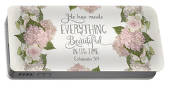 Inspirational Scripture - Everything Beautiful Pink Hydrangeas And Roses Portable Battery Charger