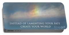 Instead Of Lamenting Your Fate Create Your World Portable Battery Charger