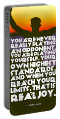 Portable Battery Charger featuring the painting Ispirational Sports Quotes    Arthur Ashe by Arthur Ashe