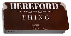 It's A Hereford Thing You Wouldn't Understand Portable Battery Charger