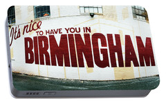Portable Battery Charger featuring the photograph It's Nice To Have You In Birmingham by Parker Cunningham